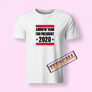 Andrew Yang for President 2020 T-Shirt