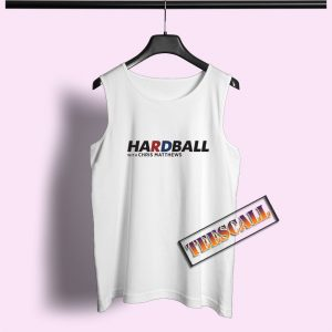 Hardball With Chris Matthew Tank Top