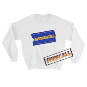 Blockbuster Sweatshirt