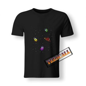a1 Space Among Us T Shirt 300x300 - TeesCall : Unsual Graphic Tees For Women's or Men's